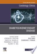 Diabetes Kidney Heart Disease An Issue Of Cardiology Clinics Ebook