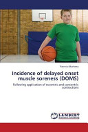Incidence of Delayed Onset Muscle Soreness  DOMS