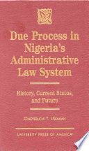 Due Process in Nigeria s Administrative Law System