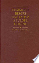 Commerce Before Capitalism In Europe 1300 1600