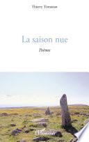 La Saison Nue