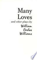 Many Loves And Other Plays