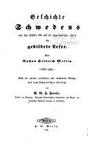 Geschichte Schwedens von den ältesten bis auf die gegenwärtigen Zeiten für gebildete Leser