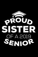 Proud Sister Of A 2019 Senior
