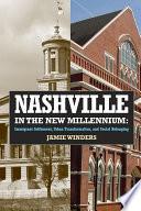 Nashville in the New Millennium