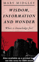 Wisdom  Information and Wonder