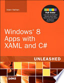Windows 8 Apps with XAML and C  Unleashed