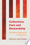 Collections Care and Stewardship
