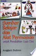 Sumber belajar dan alat permainan untuk pendidikan anak usia dini