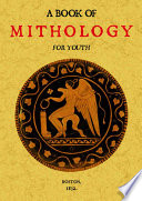Book of Mythology for Youth Of Making It Fit For General Use With
