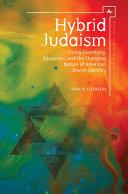 Hybrid Judaism