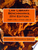 Law Library Benchmarks  2014 Edition