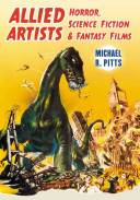 Allied Artists Horror, Science Fiction and Fantasy Films Of All Of The Over 80 Feature