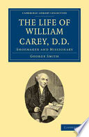 The Life of William Carey  D D
