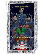 Der Irre von Palenque