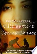 Ellis Baxter s Second Chance