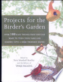 Projects for the Birder s Garden