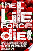 Ebook The Life Force Diet Epub Michelle Schoffro Cook Apps Read Mobile