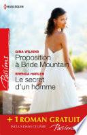Proposition    Bride Mountain   Le secret d un homme   Un ennemi irr  sistible
