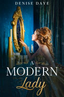 A Modern Lady Lost In Time A Contemporary Feel Good Time Travel Romance