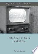 BBC Sport in Black and White