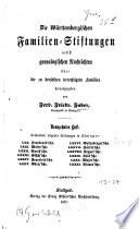 Die württembergischen Familien-Stiftungen