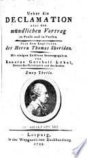ber die Declamation oder den m  ndlichen Vortrag in Prosa und in Versen nach dem Engl  mit einigen Zus  tzen von Renatus Gotthelf L  bel