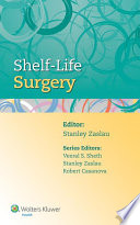Shelf Life Surgery