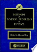 Methods Of Inverse Problems In Physics book