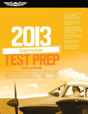 Certified Flight Instructor Test Prep 2013