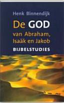 De God van Abraham, Isaäk en Jakob