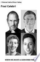 Frasi celebri - i visionari della silicon valley