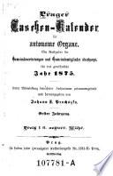 Prager Taschen-Kalender für autonome Organe. Ein Rathgeber für Gemeindevertretungen und Gemeindemitglieder überhaupt ... zusammengestellt und hrsg. von Johann F. Prohazka