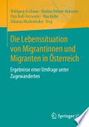 Die Lebenssituation Von Migrantinnen Und Migranten In Sterreich
