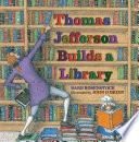 Thomas Jefferson Builds a Library Book PDF