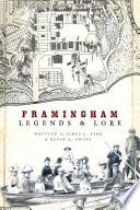 Framingham Legends   Lore