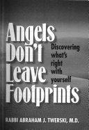Angels Don T Leave Footprints
