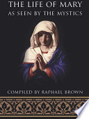Book The Life of Mary As Seen by the Mystics