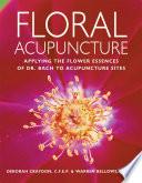 Floral Acupuncture