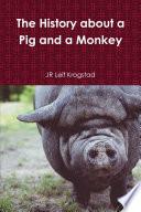 The History About A Pig And A Monkey