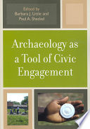 Archaeology as a Tool of Civic Engagement