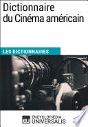 Dictionnaire du Cin  ma am  ricain