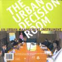 De Urban Decision Room/The Urban Decision Room