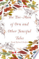 The Bee Man of Orn and Other Fanciful Tales
