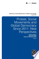 Protest Social Movements And Global Democracy Since 2011