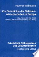 Zur Geschichte der Ostasienwissenschaften in Europa