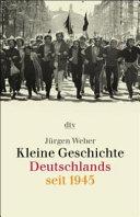 Kleine Geschichte Deutschlands seit 1945