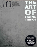 The Art of Fixing Things  Principles of Machines  and How to Repair Them