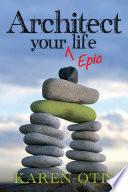 Architect Your Epic Life