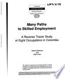 Many Paths to Skilled Employment